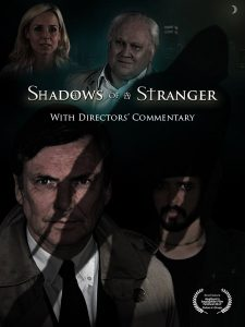 Shadows of a Stranger: The Directors' Commentary
